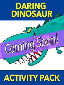 Daring Dinosaur – Coming Soon