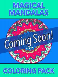 Magical Mandalas – Coming Soon