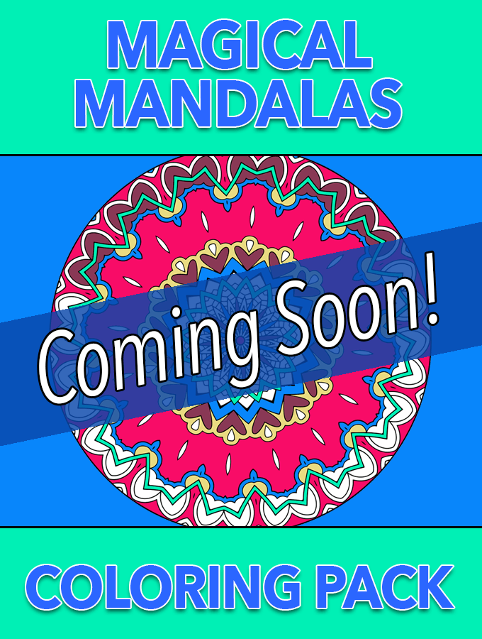 Magical Mandalas Coloring Pack – Coming Soon